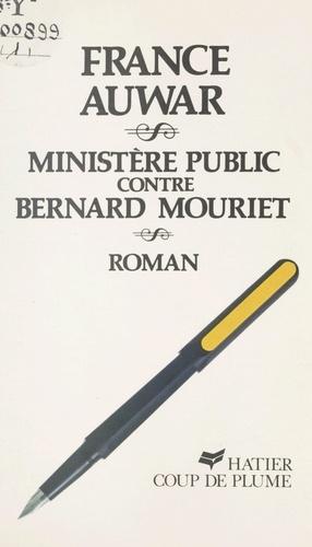 Ministère Public contre Bernard Mouriet