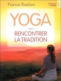 Yoga - Rencontrer la tradition.pdf