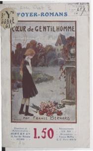 France Bernard - Cœur de gentilhomme.