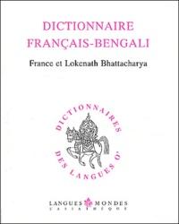 Dictionnaire français-bengali - France Bhattacharya |