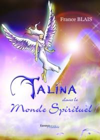 France Blais - Talina dans le monde spirituel.