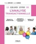 France Brécard - Le grand livre de l'analyse transactionnelle.