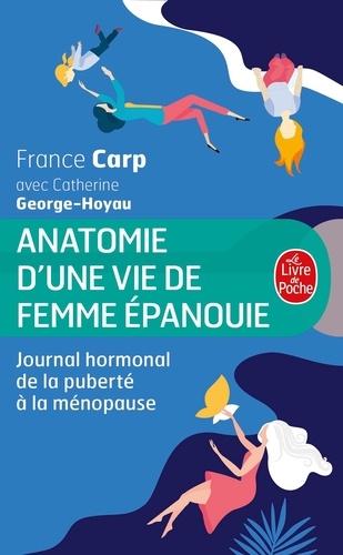 France Carp - Anatomie d'une vie de femme épanouie - Journal hormonal de la puberté à la ménopause.