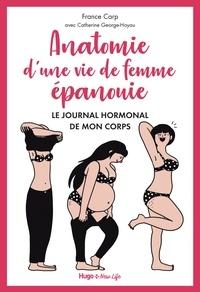 France Carp - Anatomie d'une vie de femme épanouie - Le journal hormonal de mon corps.