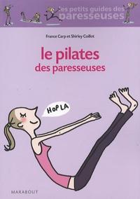 Le pilates des paresseuses - France Carp  
