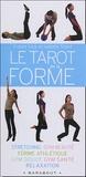 France Carp et Isabelle Titard - Le tarot de la forme.