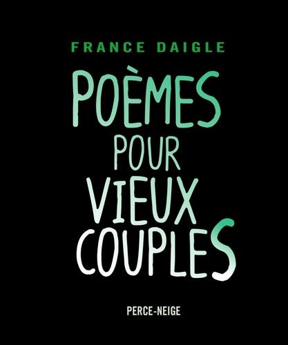 Poèmes pour vieux couples