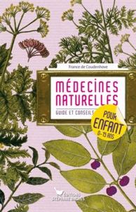 France de Coudenhove - Médecines naturelles pour enfant - Guide et conseils.