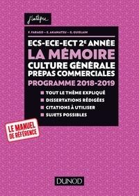 France Farago et Étienne Akamatsu - ECS-ECE-ECT 2e année - La mémoire - Culture générale Prépas commerciales - Programme 2018-2019.