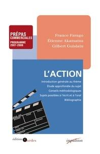 France Farago et Étienne Akamatsu - L'action.