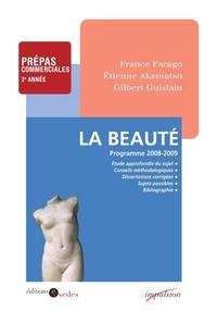 France Farago et Étienne Akamatsu - La Beauté - Programme 2008-2009 - Prépas commerciales 2e année.