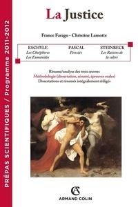 France Farago et Christine Lamotte - La justice - Prépas scientifiques - Programme 2010-2011.