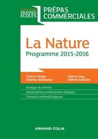 France Farago - La Nature - Prépas commerciales - Programme 2015-2016.