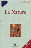 France Farago - La nature.