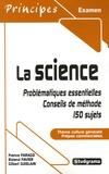 France Farago et Roland Favier - La science - Classes préparatoires aux écoles de commerce.