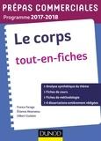 France Farago et Etienne Akamatsu - Le corps tout-en-fiches - Prépas commerciales.