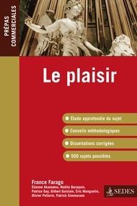 France Farago - Le plaisir - Prépas commerciales.
