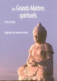 France Farago - Les Grands Maîtres spirituels.