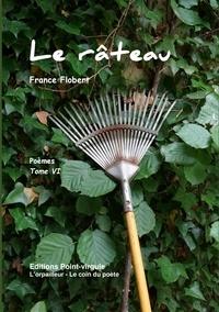 France Flobert - le râteau.