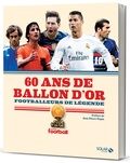 France Football - 60 ans de Ballon d'or - Footballeurs de légende.