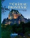 France Gagnon Pratte et Éric Etter - Le Château Frontenac - 5e édition, spécial 125e anniversaire.