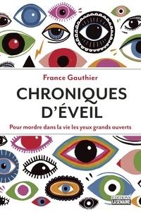 France Gauthier - Chroniques d'éveil.