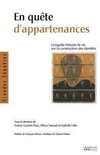 France Guérin-Pace et Olivia Samuel - En quête d'appartenances - L'enquête Histoire de vie sur la construction des identités. 1 DVD