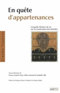 France Guérin-Pace et Olivia Samuel - En quête d'appartenances - L'enquête Histoire de vie sur la construction des identités.