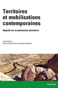 France Guérin-Pace et Evelyne Mesclier - Territoires et mobilisations contemporaines - Regards sur un phénomène planétaire.