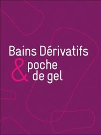 France Guillain - Bains dérivatifs et poche de gel.