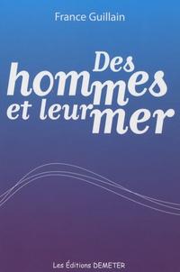 France Guillain - Des hommes et leur mer.