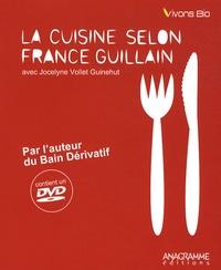 France Guillain - La cuisine selon France Guillain. 1 DVD