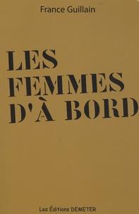France Guillain - Les femmes d'à bord.