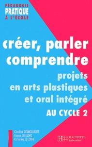 Birrascarampola.it Créer, parler, comprendre. Projets en arts plastiques et oral intégré au cycle 2 Image