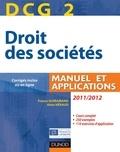 France Guiramand et Alain Héraud - DCG 2 - Droit des sociétés 2011/2012 - 5e éd. - Manuel et Applications, questions de cours corrigées.