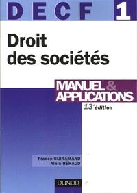 France Guiramand et Alain Héraud - DECF 1 Droit des sociétés, des autres groupements et des entreprises en difficultés - Manuel & application.