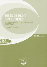 France Guiramand - Test de droit des sociétés groupements et des entreprise en difficulté Epreuve 1 du Decf et du DESCF.