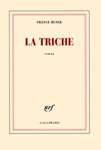 France Huser - La triche.