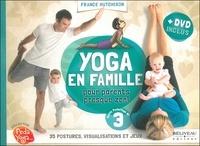 France Hutchison - Yoga en famille - Pour parents presque zen !. 1 DVD
