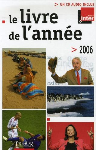 France Inter - Le livre de l'année 2006. 1 CD audio
