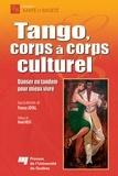 France Joyal - Tango, corps à corps culturel - Danser en tandem pour mieux vivre.