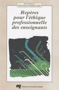 France Jutras et Christiane Gohier - Repères pour l'éthique professionnelle des enseignants.
