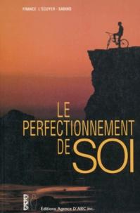 France L'Ecuyer-Sabino - LE PERFECTIONNEMENT DE SOI.