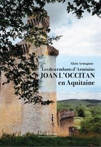 Alain Armagnacq - Joan l'occitan descendant d'Arminius.