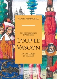 Alain Armagnac - Loup le Vascon.