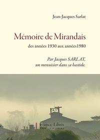 Jean Jacques Sarlat - Mémoires de Mirandais.