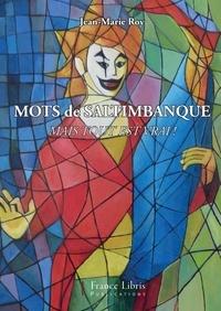 Jean-Marie Roy - Mots de saltimbanques.