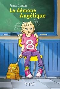 France Lorrain - La démone Angélique.