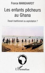 France Manghardt - Les enfants pêcheurs au Ghana.