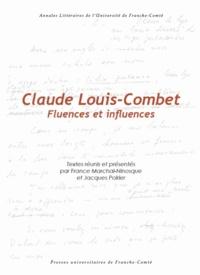 France Marchal-Ninosque et Jacques Poirier - Claude Louis-Combet - Fluences et influences.